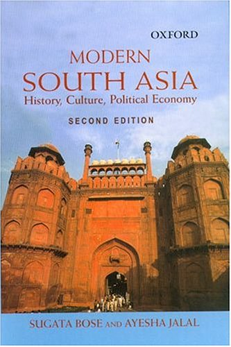 Modern South Asia - History, Culture, Politcal Economy: Bose, Sugata