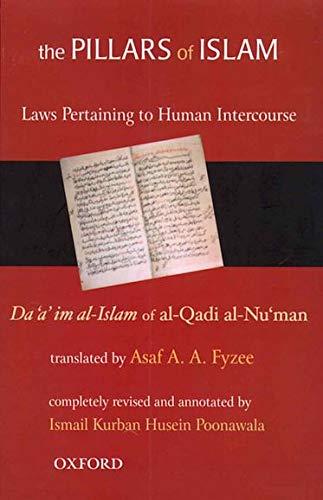 9780195667844: The Pillars of Islam: Volume II: Laws Pertaining to Human Intercourse
