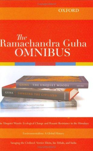 9780195668117: The Ramachandra Guha Omnibus: The Unquiet Woods, Environmentalism, Savaging the Civilized