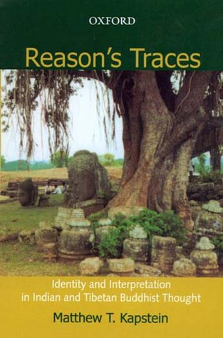 9780195668278: Reasons Traces: Identity And Interpretation In Indian And Tibetan Buddhist Tought
