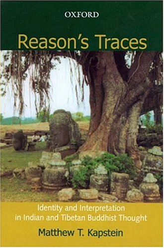 9780195668278: Reason's Traces ; Identity and Interpretation in Indian and Tibetan Buddhist Thought