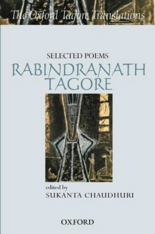 9780195668674: Selected Poems - Rabindranath Tagore (Oxford Tagore Translations Series)