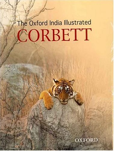 9780195668742: The Oxford India Illustrated Corbett (Oxford India Collection)