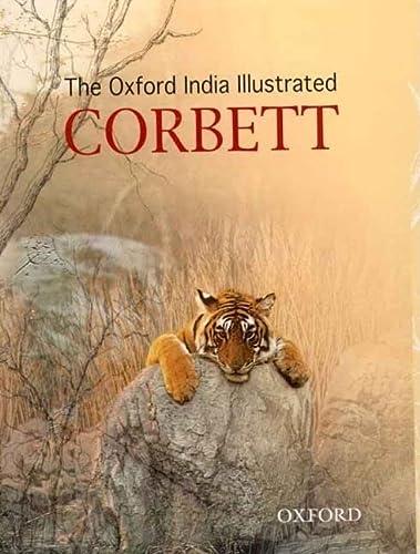 The Oxford India Illustrated Corbett (Oxford India: Corbett, Jim
