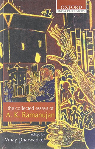 9780195668964: The Collected Essays of A. K. Ramanujan (Oxford India Paperbacks)
