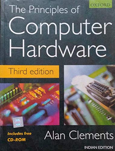 9780195669015: THE PRINCIPLES OF COMPUTER HARDWARE.