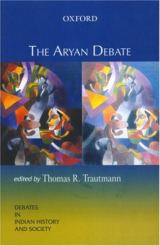 9780195669084: The Aryan Debate (Oxford in India Readings: Debates in Indian History and Society)