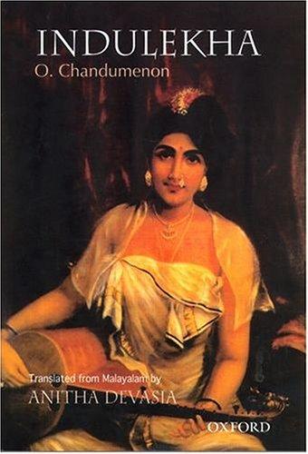 Indulekha: P. Chandumenon; Translated from Malayalam By Anitha Devasia