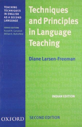 TECHNIQUES AND PRINCIPLES IN LANGUAGE TEACHING 2/ED: DIANE LARSEN-FREEMAN