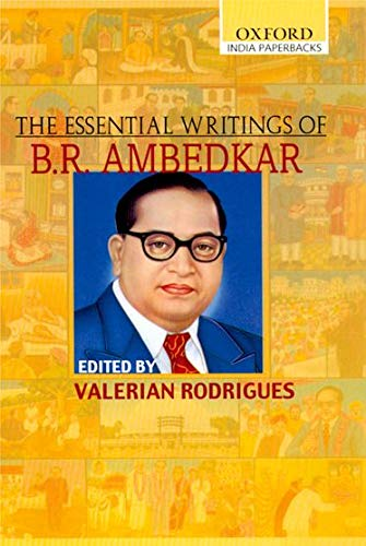 9780195670554: The Essential Writings of B. R. Ambedkar