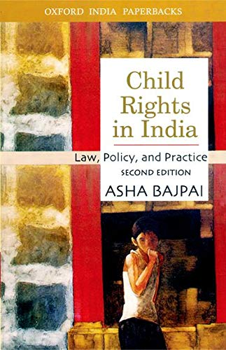 9780195670820: Child Rights in India: Law, Policy, and Practice