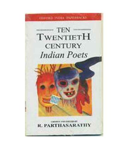 TEN TWENTIETH CENTURY INDIAN POETS: PARTHASARATHY R.