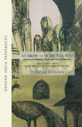 9780195671742: A Chronicle of the Peacocks: Stories of Partition, Exile and Lost Memories