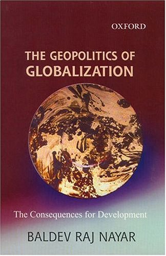 9780195672022: The Geopolitics of Globalization: The Consequences for Development (Oxford India Paperbacks)