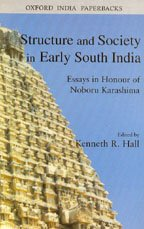 9780195672411: Structure and Society in Early South India: Essays in Honour of Noboru Karashima (Oxford India Paperbacks)