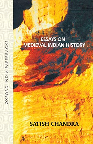 9780195672459: Essays on Medieval Indian History (Oxford India Collection (Paperback))