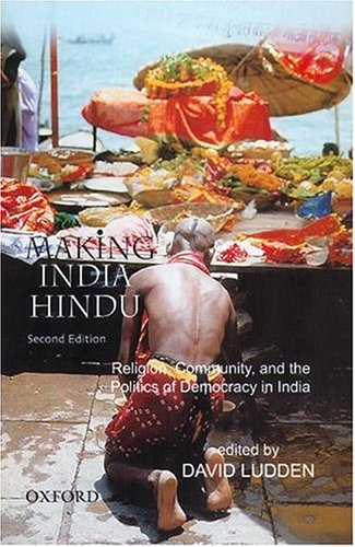 9780195672480: Making India Hindu: Religion, Community, and the Politics of Democracy in India