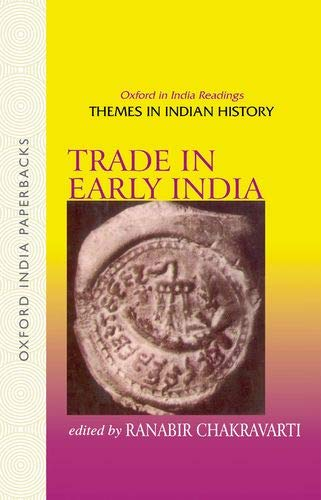 9780195673005: Trade in Early India (Oxford in India Readings: Themes in Indian History)