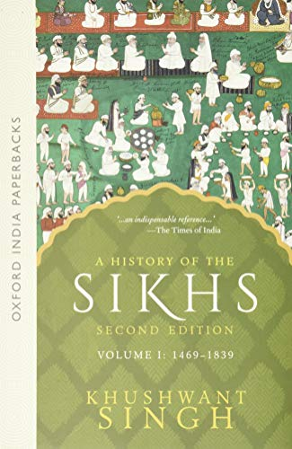 9780195673081: A History of the Sikhs, Volume 1: 1469-1839 (Oxford India Collection)