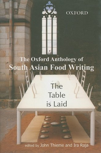 The Table Is Laid: An Anthology of South Asian Food Writing