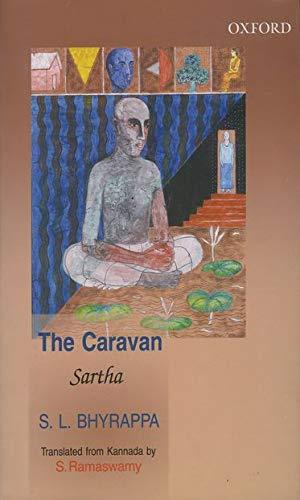 Sartha: The Caravan: Bhyrappa, S. L.; Ramaswamy, S.