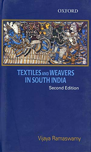 9780195676334: Textiles and Weavers in Medieval South India (Oxford India Collection) (Oxford India Paperbacks)