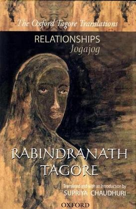 9780195676549: Relationships: Jogajog (Oxford Tagore Translations) Hardcover