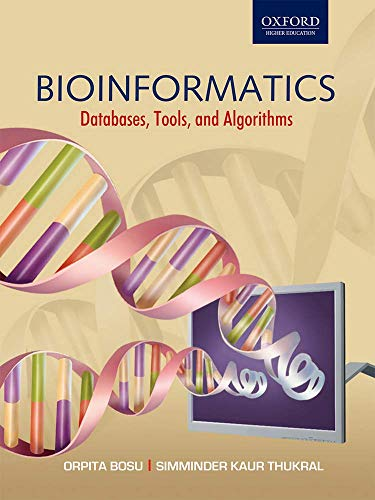 9780195676839: Bioinformatics: Experiments, Tools, Databases, and Algorithms (Oxford Higher Education)