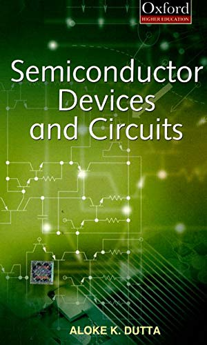 semiconductor devices and circuits by aloke dutta
