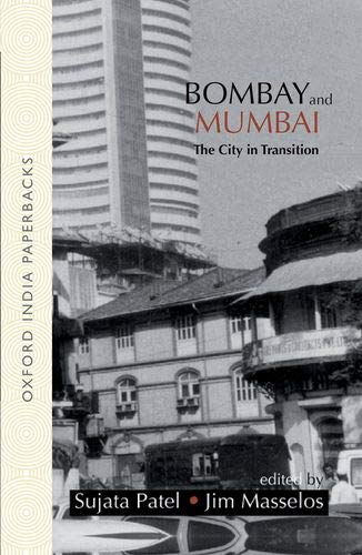 9780195677119: Bombay and Mumbai: The City in Transition