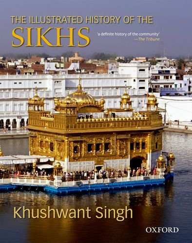 9780195677478: The Illustrated History of the Sikhs