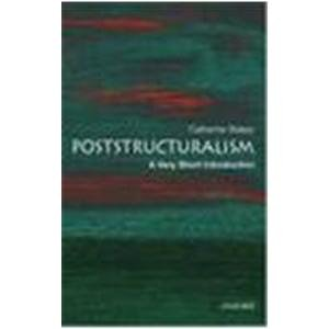 9780195678604: Poststructuralism: A Very Short Introduction