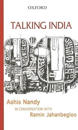 9780195678987: Talking India: Ashis Nandy in Conversation with Ramin Jahanbegloo