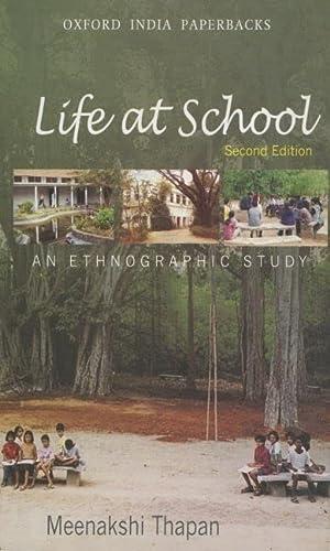 Life at School: An Ethnographic Study: Meenakshi Thapan