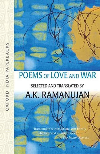 9780195680898: Poems of Love and War: From the Eight Anthologies and the Ten Long Poems of Classical Tamil