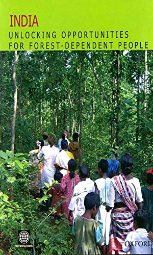 India: Unlocking Opportunities for Forest-Dependent People: Agricultural And Rural Development ...