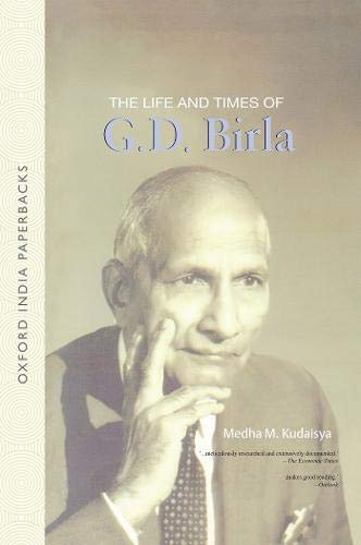 9780195683325: The Life and Times of G. D. Birla (Oxford India Paperbacks)