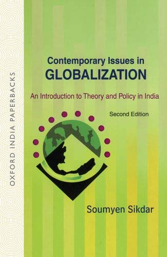 9780195683462: Contemporary Issues in Globalization: An Introduction to Theory and Policy in India (Oxford India Paperbacks)