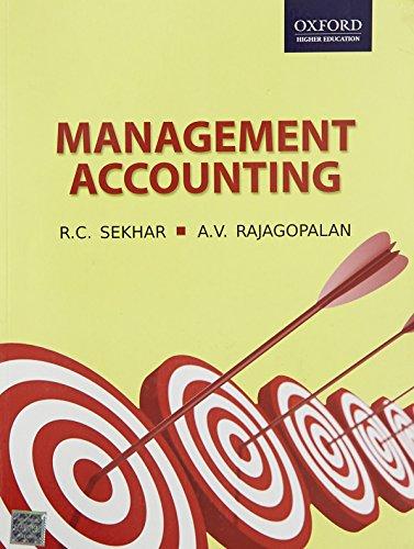 Management Accounting: R.C. Sekhar,A.V. Rajagopalan