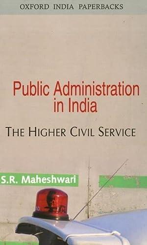 Public Administration in India: Maheshwari S.R.