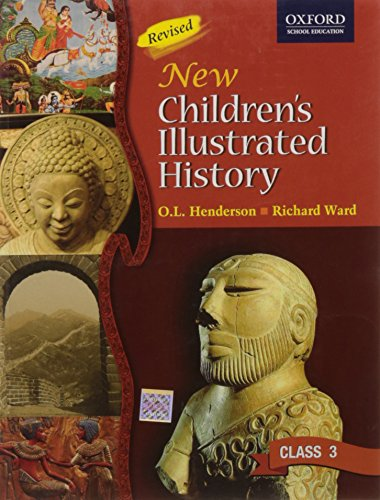 9780195683844: New Children's Illustrated History Class 3, Third Edition