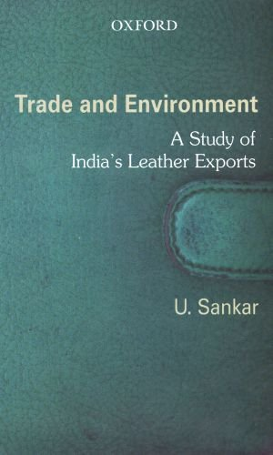 9780195683950: Trade and Environment: A Study of India's Leather Exports
