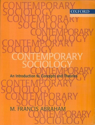 Contemporary Sociology: An Introduction to Concepts and: Abraham, M. Francis