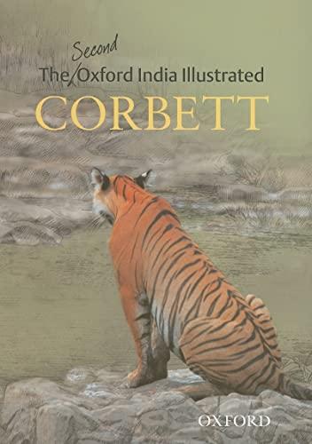 The Second Illustrated Corbett (Oxford India Collection): Corbett, Jim