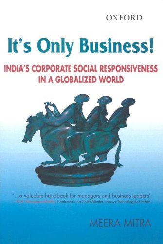 9780195684339: It's Only Business!: India's Corporate Social Responsiveness in a Globalized World