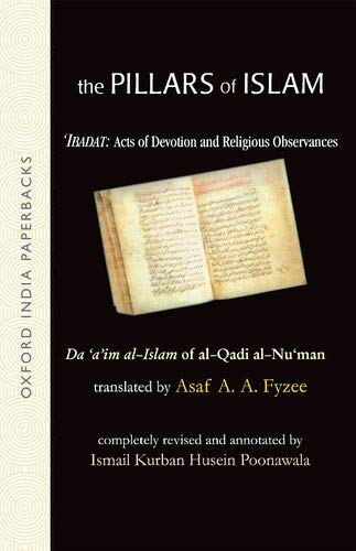 9780195684353: 1: The Pillars of Islam: Volume I: Ibadat: Acts of Devotion and Religious Observances