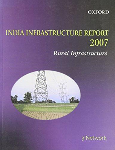 India Infrastructure Report 2007: Rural Infrastructure: 3i Network