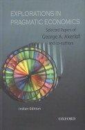 9780195685596: Explorations in Pragmatic Economics
