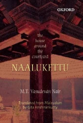 Naalukettu: The House Around the Courtyard: M.T. Vasudevan Nair;