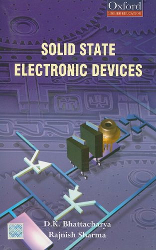 Solid State Electronic Devices: D. K. Bhattacharya